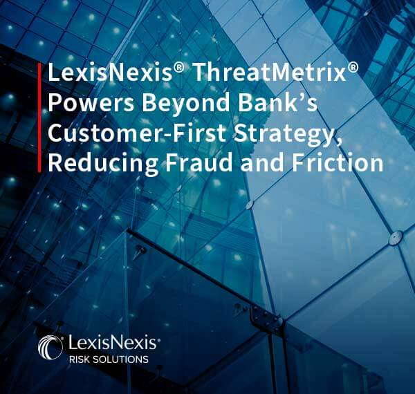 Beyond Bank Reduces Fraud & Friction | LexisNexis Risk Solutions
