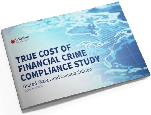 September 2021 True Cost of Financial Crime Compliance study