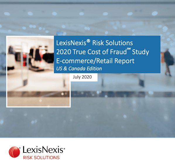 2020 True Cost of Fraud Study Retail