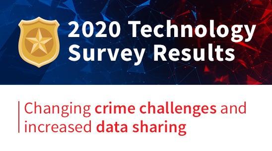 2020 Law Enforcement Technology Insights Survey | LexisNexis Risk Solutions